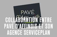 Collaboration entre Pavé d'affinois et son agence Serviceplan France